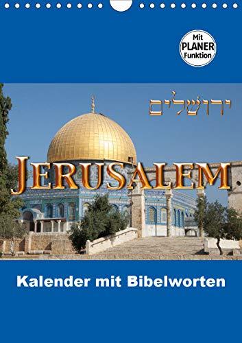 Jerusalem Kalender mit Bibelworten und Planer! (Wandkalender 2021 DIN A4 hoch)