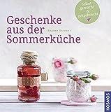 Büchertipp: Geschenke aus der Sommerküche