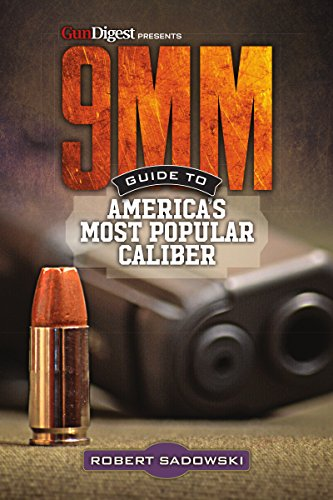 9MM - Guide to America s Most Popular Caliber