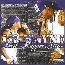 Lil' Wayne - Best Rapper Alive: Tha MegaMixxx [Mixtape]