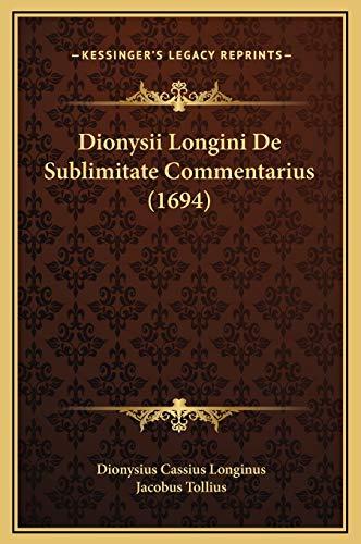 Dionysii Longini de Sublimitate Commentarius (1694)