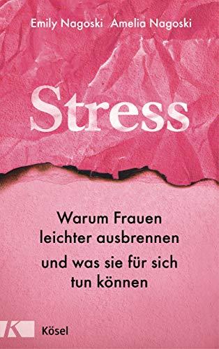 Stress: Warum Frauen leichter ausbrennen und was sie für sich tun können