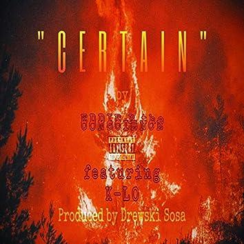 Certain (feat. K-LO)