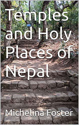 Temples and Holy Places of Nepal (English Edition)
