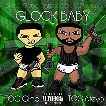 Glock Baby (feat. TakeOff Stevo)