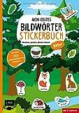 Mein erstes Bildwörter-Stickerbuch – Natur: Stickern, spielen, Wörter lernen mit über 250 wiederablösbaren Stickern
