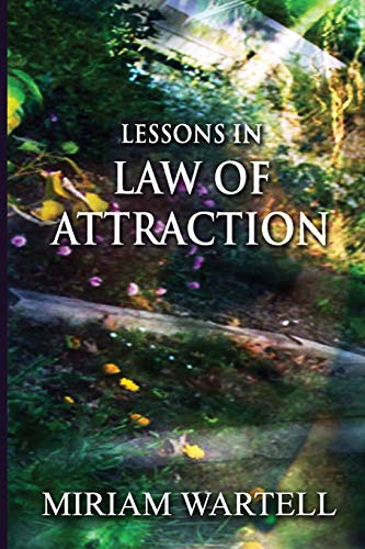 Lessons in Law of Attraction