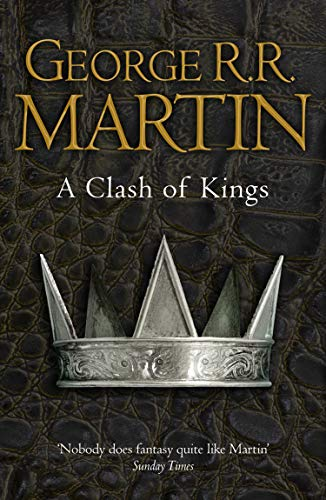 A Clash of Kings (A Song of Ice and Fire, Book 2) (English Edition)の詳細を見る