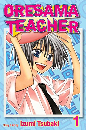 Oresama Teacher Volume 1