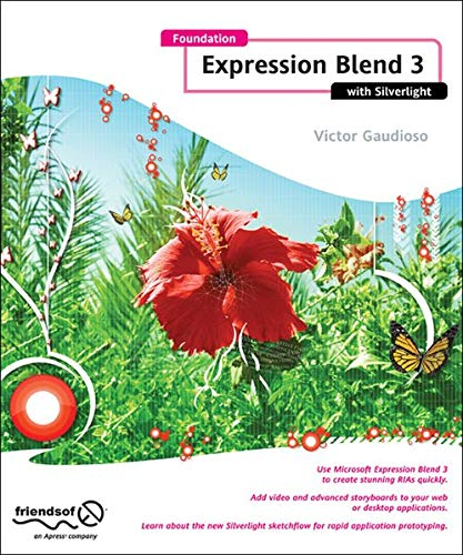 Foundation Expression Blend 3 with Silverlight (Foundations) download ebooks PDF Books