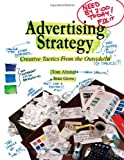 Advertising Strategy: Creative Tactics From the OUtside/In - Tom Altstiel