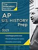 Princeton Review AP U.S. History Prep, 2021: Practice Tests + Complete Content Review + Strategies & Techniques (2021) (College Test Preparation)