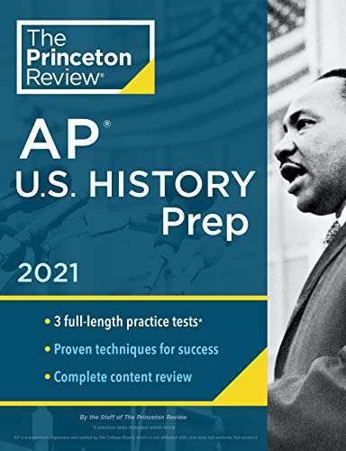 Compare Textbook Prices for Princeton Review AP U.S. History Prep, 2021: Practice Tests + Complete Content Review + Strategies & Techniques College Test Preparation Illustrated Edition ISBN 9780525569695 by The Princeton Review