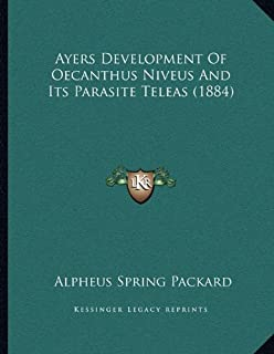 Ayers Development of Oecanthus Niveus and Its Parasite Teleas (1884)