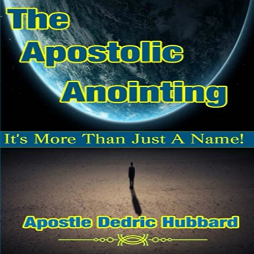 The Apostolic Anointing audiobook cover art
