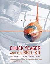 Chuck Yeager and the Bell X-1: Breaking the Sound Barrier