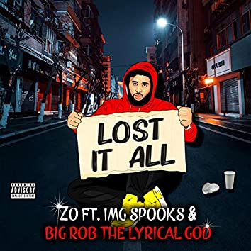 Lost It All (feat. Img Spooks & Big Rob the Lyrical God)