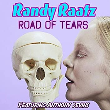 Road of Tears (feat. Anthony Sevins)