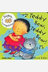 Sign and Sing Along: Teddy Bear, Teddy Bear!: American Sign Language (Sign & Singalong) Kindle Edition