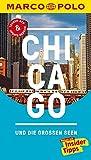 MARCO POLO Reiseführer Chicago und die großen Seen: Reisen mit Insider-Tipps. Inklusive kostenloser Touren-App & Update-Service