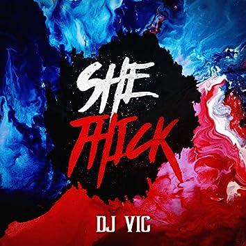 She Thick (feat. Tyri'e Thurmond)
