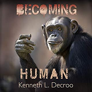 Becoming Human      Almost Human, Book 2              By:                                                                                                                                 Kenneth L. Decroo                               Narrated by:                                                                                                                                 Kevin Chambers                      Length: 9 hrs and 30 mins     Not rated yet     Overall 0.0