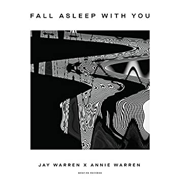 Fall Asleep with You