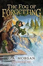 [ The Fog of Forgetting BY Morgan, G. A. ( Author ) ] { Hardcover } 2014