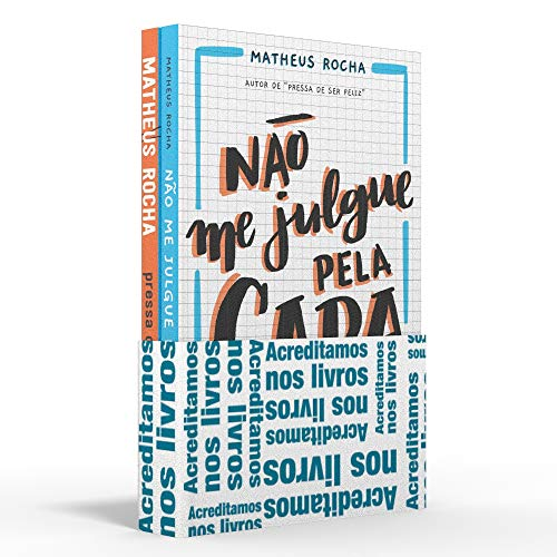 Coletânea Matheus Rocha - Acreditamos nos livros: Não me julgue pela capa / Pressa de ser feliz