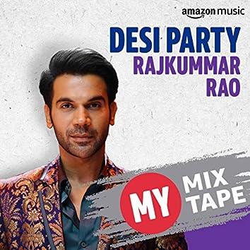 Rajkummar Rao: My Mixtape