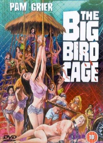 The Big Bird Cage [1972] [DVD]