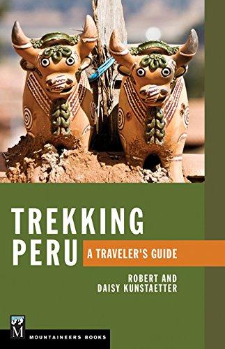 Trekking Peru: A Traveler's Guide