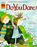 Do You Dare? (Orchard Paperbacks)