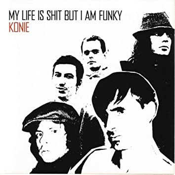 My Life Is Shit But I Am Funky