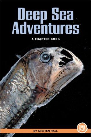 Deep Sea Adventures: A Chapter Book