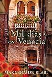 Mil días en Venecia (MR Narrativa)