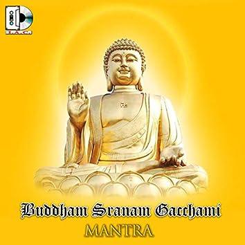 Buddham Sranam Gacchami - Mantra