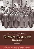 Glynn County, Georgia (Black America: Georgia)