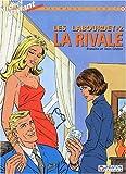 Les Labourdet, tome 2 - La rivale