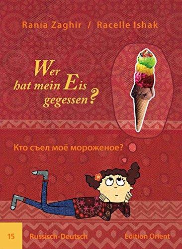 Wer hat mein Eis gegessen? (Russisch-Deutsch)