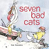 Image of Seven Bad Cats: A Playful Rhyming Counting Book For Toddlers And Kids