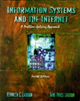 Information Systems and the Internet: A Problem-Solving Approach (Dryden Press Series in Information Systems)