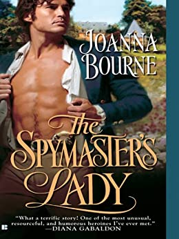 The Spymaster's Lady (The Spymaster Series Book 1) by [Joanna Bourne]