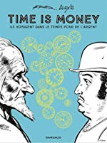 Time is money - Tome 0 - Time is money de Fred
