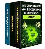Die Grundlagen von Bitcoins und Blockchains: Eine Einführung in Kryptowährungen und die Technologie, die sie antreibt (German Edition)