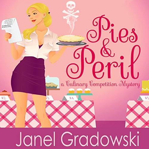 Pies & Peril: A Culinary Competition Mystery audiobook cover art