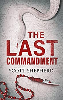 The Last Commandment by [Scott Shepherd]