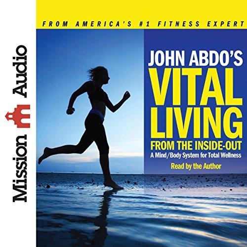 John Abdo's Vital Living audiobook cover art