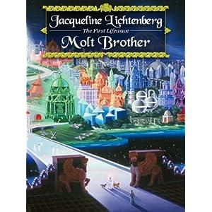 Molt Brother (Lifewave Book 1)