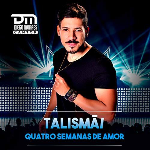 Talismã / Quatro Semanas de Amor (Cover)